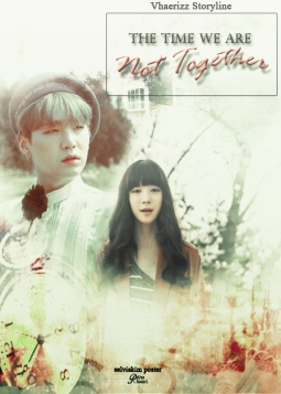 the-time-wearenot-together-Vhaerizz